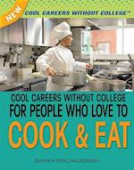 Cool Careers Without College for People Who Love to Cook & Eat af Sara Machajewski