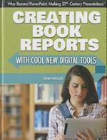 Creating Book Reports with Cool New Digital Tools af Gina Hagler
