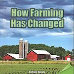 How Farming Has Changed (Infomax Common Core Readers)