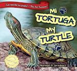 Mi Tortuga/My Turtle (Las mascotas son geniales Pets Are Awesome)