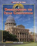Understanding the Texas Constitution (Spotlight on Texas)