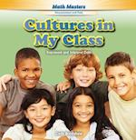 Cultures in My Class (Rosen Math Readers)