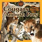 Cougars and Other Animals That Ambush Prey