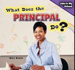 What Does the Principal Do? af Rita Kidde