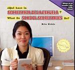 Qu' Hace La Secretaria de La Escuela? / What Do School Secretaries Do?
