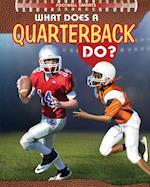 What Does a Quarterback Do?