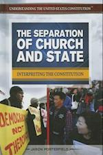 The Separation of Church and State (Understanding the United States Constitution)