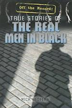 True Stories of The Real Men in Black (Off the REcord)
