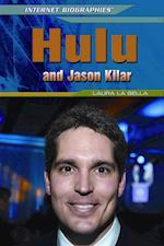 Hulu and Jason Kilar (Internet Biographies)