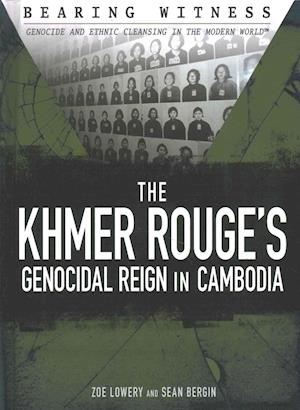 Bog, hardback The Khmer Rouge's Genocidal Reign in Cambodia af Zoe Lowery