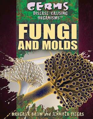 Fungi and Molds