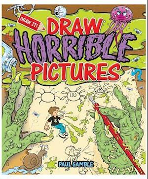 Bog, paperback Draw Horrible Pictures af Paul Gamble