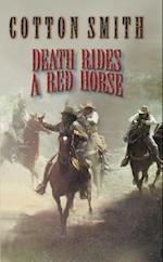 Death Rides a Red Horse