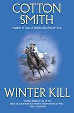 Winter Kill af Cotton Smith