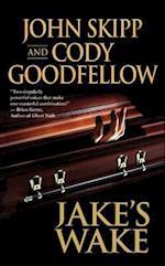 Jake's Wake af Cody Goodfellow, John Skipp