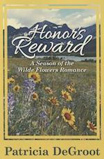 Honor's Reward (Season of the Wilde Flowers Romance, nr. 4)