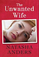 The Unwanted Wife af Natasha Anders