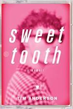 Sweet Tooth af Tim Anderson