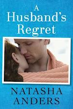 A Husband's Regret af Natasha Anders