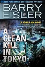A Clean Kill in Tokyo af Barry Eisler