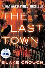 The Last Town af Blake Crouch