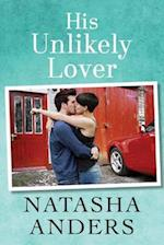 His Unlikely Lover af Natasha Anders