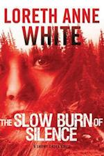 The Slow Burn of Silence (Snowy Creek Novels)