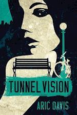 Tunnel Vision af Aric Davis