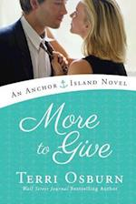 More to Give (Anchor Island Novels)
