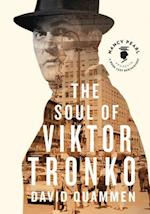 The Soul of Viktor Tronko (Nancy Pearl Presents a Book Lust Rediscovery)