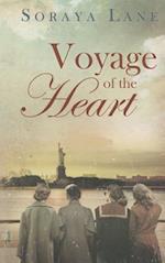 Voyage of the Heart af Soraya M. Lane