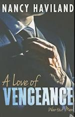 A Love of Vengeance (Wanted Men, nr. 1)