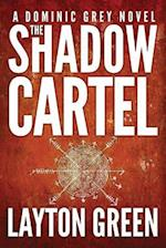 The Shadow Cartel af Layton Green
