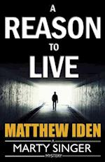 A Reason to Live af Matthew Iden