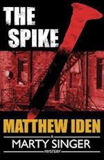 The Spike af Matthew Iden