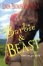 Barbie & the Beast af Linda Thomas-Sundstrom