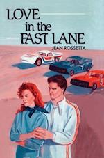 Love in the Fast Lane af Jean Rossetta