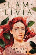 I Am Livia af Phyllis T. Smith