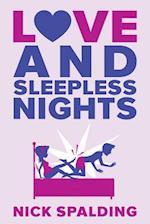 Love...and Sleepless Nights af Nick Spalding