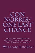 Con Norris/One Last Chance