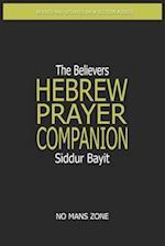 Siddur Bayit the Believers Hebrew Prayer Companion