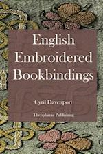 English Embroidered Bookbindings af Cyril Davenport