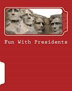 Fun with Presidents