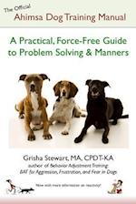 The Official Ahimsa Dog Training Manual