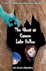 The Ghost at Cavern Lake Hollow af Laura Meagher, Laurie Cameron