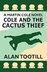 Cole and the Cactus Thief af Alan Tootill