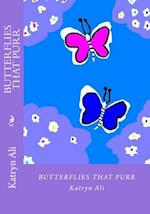 Butterflies That Purr af Katryn Ali