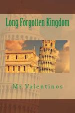 Long Forgotten Kingdom af Cristian Butnariu