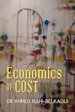 Economics of Cost af Ahmed Riahi-Belkaoui, Dr Ahmed Riahi-Belkaoui