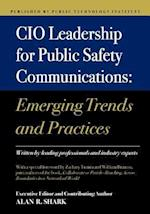CIO Leadership for Public Safety Communications